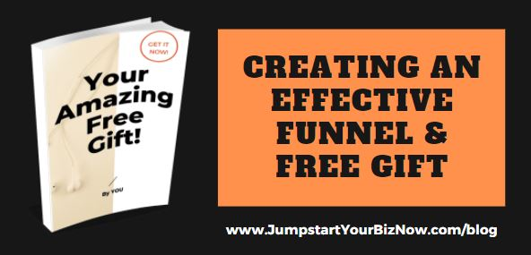 Creating an Effective Funnel & Free Gift