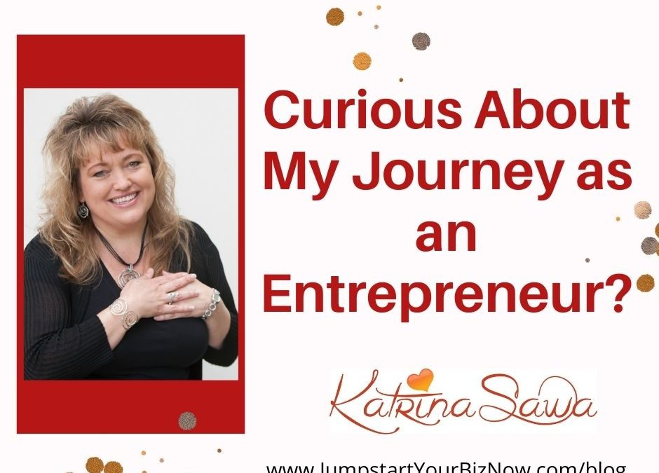 Curious About My Journey as an Entrepreneur?